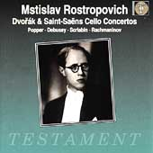 Mstislav Rostropovich - Dvor&aacute;k, Saint-Sa&euml;ns: Cello Concertos