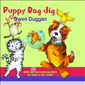 Owen Duggan: Puppy Dog Jig [Digipak]