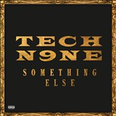 Tech N9ne: Something Else [PA]