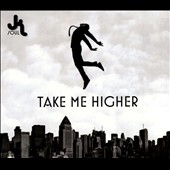 JK Soul: Take Me Higher [Digipak]