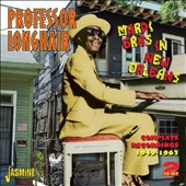 Professor Longhair: Mardi Gras In New Orleans: Complete Recordings 1949-1962