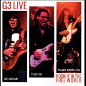 G3 (Rock)/Joe Satriani/Steve Vai/Yngwie Malmsteen: G3 Live: Rockin' in the Free World *