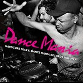 Various Artists: Hardcore Traxx: Dance Mania Records 1986-1995
