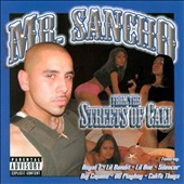 Mr. Sancho: From the Streets of Cali [PA]