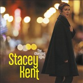 Stacey Kent: The Changing Lights *
