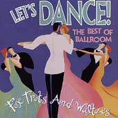 Various Artists: Let's Dance: The Best of Ballroom Foxtrots & Waltzes