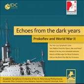 'Echoes from the Dark Years' Prokofiev: The Year 1941; Cantata, Op. 93; Ode, Op. 105 / Irina Mataeva: soprano; Vladimir Felenchak: tenor