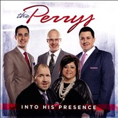 The Perrys: Into His Presence