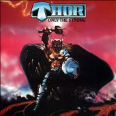 Thor: Only the Strong [Deluxe] [Digipak]