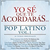 Various Artists: Yo Sé Que Te Acordarás...: Pop Latino, Vol. 1