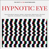 Tom Petty/Tom Petty & the Heartbreakers: Hypnotic Eye [Slipcase]