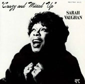 Sarah Vaughan: Crazy and Mixed Up