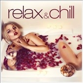 Various Artists: Relax & Chill [ZYX]
