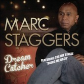 Marc Staggers: Dream Catcher
