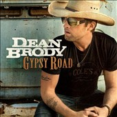 Dean Brody: Gypsy Road [Deluxe Edition]