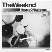 The Weeknd: House of Balloons [PA]