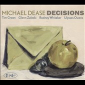 Michael Dease: Decisions [Slipcase]