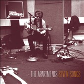 The Apartments: Seven Songs [Digipak]