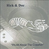 Rick & Doc: It's All About the Crawfish