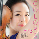 Colors - Music for violin & piano by Debussy, Prokofiev, Beethoven, Tommaso Vitali, Janacek / Jessica Lee, violin; Reiko Uchida, piano
