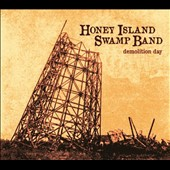 Honey Island Swamp Band: Demolition Day [4/29]