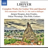 Antoine de Lhoyer (1768-1852): Trio Concertant; Trio No. 2;