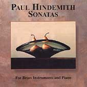 Hindemith: Sonatas for Brass Instruments and Piano