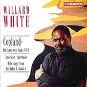 Copland: Old American Songs I & II, etc / Willard White