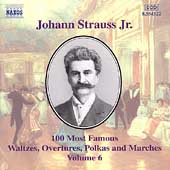 J. Strauss Jr.: 100 Most Famous Waltzes Vol 6