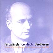 Furtw&#228;ngler Conducts Beethoven