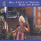Various Artists: Bali: Suite of Tropical Music and Sound