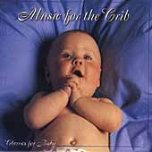 Classics for Baby - Music for the Crib