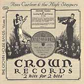 Russ Carlson: The Crown House Bands, Vol. 1