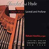 Jaekel and Hyde - Organ Music Sacred and Profane / Heschke
