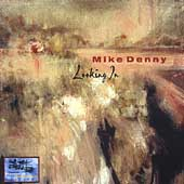Mike Denny: Looking In *