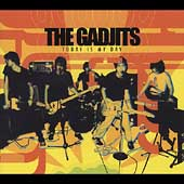 The Gadjits: Today Is My Day