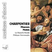 Charpentier: Miserere, Motets/Herreweghe, La Chapelle Royale