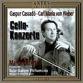 Cassado, Weber: Cello Concertos / Ostertag, Stiefel, et al