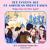 Various Artists: The Golden Age of American Sweet Bands: Happy Days [Box]