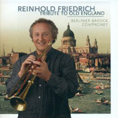 Tribute to Old England / Friedrich, Berlin Baroque Company