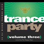 The Happy Boys: Trance Party, Vol. 3