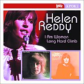 Helen Reddy: I Am Woman/Long Hard Climb