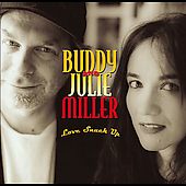 Buddy & Julie Miller: Love Snuck Up