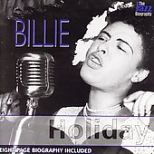 Billie Holiday: The Jazz Biography Series [Remaster]