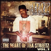 B.G. (Rap): The Heart of tha Streetz, Vol. 1 [PA]