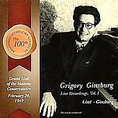Grigory Ginzburg Live Recordings Vol 1 - Liszt, Ginzburg