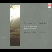 Dvorák: Music for Piano Four Hands / Kölner Klavier Duo