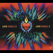 Various Artists: Latin Travels, Vol. 2: A Six Degrees Collection [Digipak]