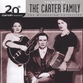 The Carter Family: 20th Century Masters - The Millennium Collection: The Best of the Carter Family
