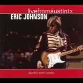 Eric Johnson (Guitar 1): Live from Austin TX [Digipak]